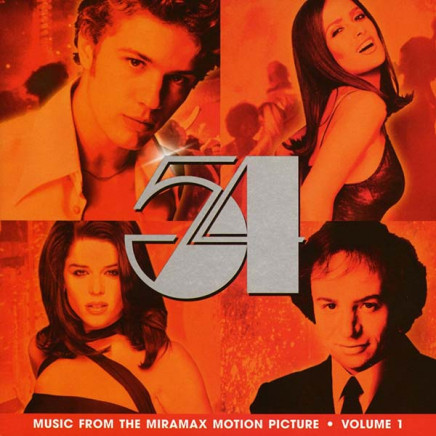 54 (Music From The Miramax Motion Picture Vol.1)