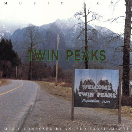 Twin Peaks Soundtrack (Music Composed by Angelo Badalamenti)