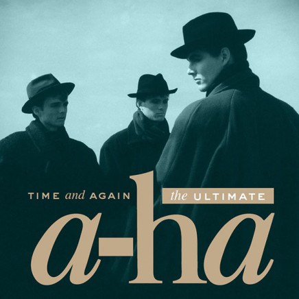 Time And Again (The Ultimate a-ha)