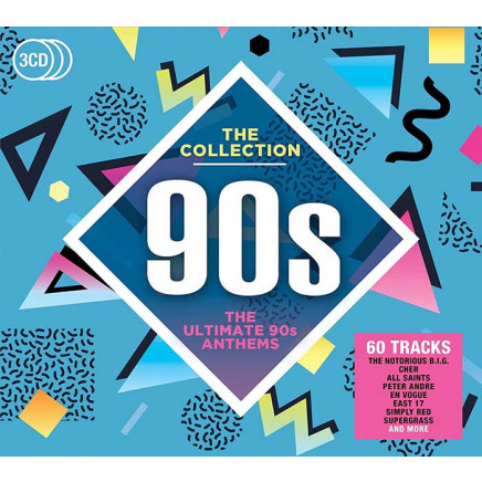 90's - The Collection (The Ultimate 90s Anthems)