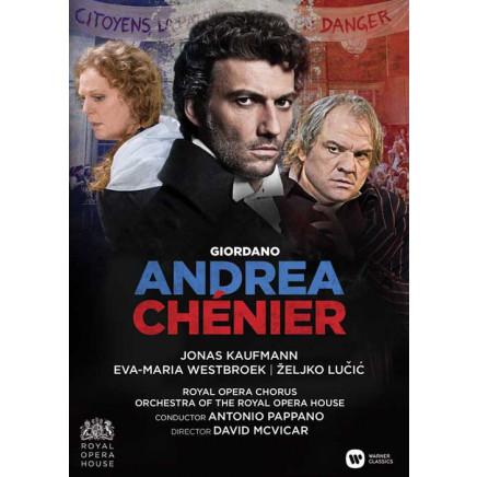Andrea Chenier (Jonas Kaufmann, The Royal Opera House, Antonio Pappano)