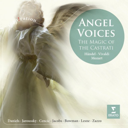 Angel Voices - Magic Of The Castrati