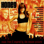 Honey (Music From & Inspired By The Motion Picture)