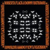 Robert Flack & Donny Hathaway