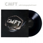 CMFT (with Autographed Insert) (Black Vinyl)