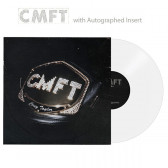 CMFT (with Autographed Insert) (Exclusive White Vinyl)