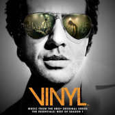 VINYL: The Essentials Best Of Season 1 (Music From The HBO Original Series)