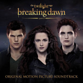 The Twilight Saga: Breaking Dawn Part 2 (Original Motion Picture Soundtrack)
