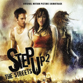 Step Up 2 The Streets (Music From The Original Motion Picture Soundtrack)