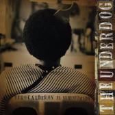 The Underdog/El Subestimado