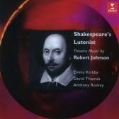 Shakespeare's Lutenist - Theatre Music By Robert Johnson