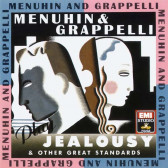 Menuhin & Grappelli Play Jealousy & Other Great Standards