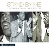 Stand By Me (The Ben E. King Collection)