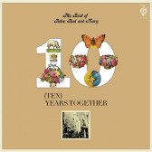 The Best Of Peter, Paul & Mary - Ten Years Together