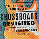 Crossroads Revisited (Selections From The Crossroads Guitar Festivals)