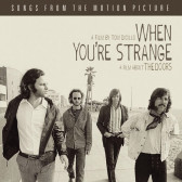 When You're Strange (Songs From The Motion Picture)
