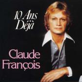 10 Ans Déjà (Best of Claude François)