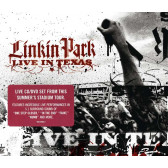 Linkin Park Live In Texas (Deluxe)