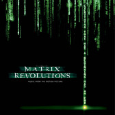 Matrix Revolutions (Music From The Motion Picture) (Color Vinyl)