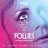 Follies (2018 National Theatre Cast Recording)