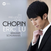 Chopin - 24 Preludes Op.28, Schumann - Ghost Variations & Brahms - Intermezzo No.1, Op.117