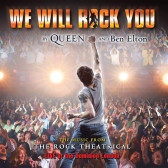 We Will Rock You (The Music From The Rock Theatrical)