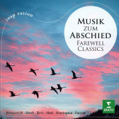Musik Zum Abschied (Farewell Classics)