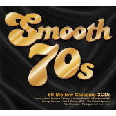Smooth 70s - 60 Mellow Classics