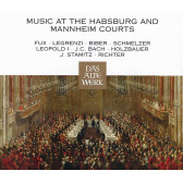 Music At The Habsburg And Mannheim Court