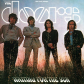 Waiting For The Sun (50th Anniversary Remastered)
