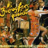 Mi Buenos Aires querido - Argentinische Tangos