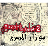 Mozart In Egypt Vol 2