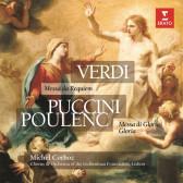 Verdi: Requiem, Puccini: Missa Di Gloria & Poulenc: Gloria