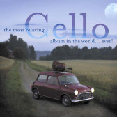 Most Relaxing Cello Album in the World... Ever!