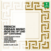 French Organ Music From The 19th & 20th Centuries
