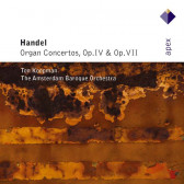 Organ Concertos Op.4 & Op.7