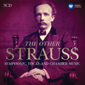 Other Strauss - Symphonyc, Vocal & Chamber