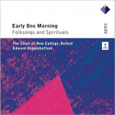 Early One Morning - Folksongs And Spirituals