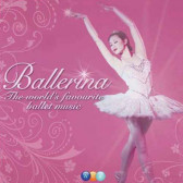 Ballerina - The World's Favourite Ballet Music