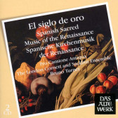 El Siglo De Oro - Spanish Sacred, Music Of The Renaissanse
