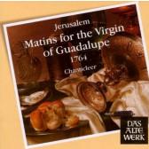 Jerúsalem - Matins for the Virgin of Guadalupe 1764