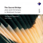 Sacred Bridge - Jews And Christians In Medieval Europe