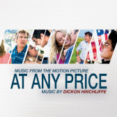 At Any Price (Music From The Motion Picture)