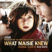 What Maisie Knew (Music from the Motion Picture)