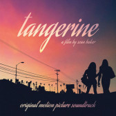 Tangerine (Original Motion Picture Soundtrack)