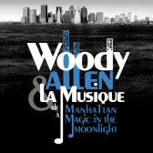Woody Allen & La Musique de Manhattan à Magic in the Moonlight (2015)