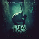 Green Room (Original Motion Picture Soundtrack)
