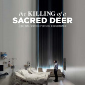 The Killing of a Sacred Deer (Original Motion Picture Soundtrack)