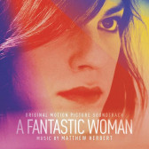A Fasntastic Woman (Original Motion Picture Soundtrack)