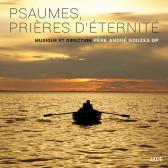 Psaumes, Prieres d'Eternite
